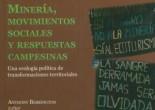 Minería, movimientos sociales y campesinos