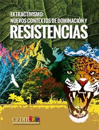 ExtractivismoDominacionResistencias2014a