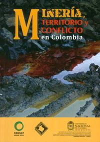 MineriaTerritorioConflictoColombia1